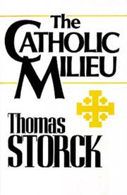 Cover of: The Catholic milieu