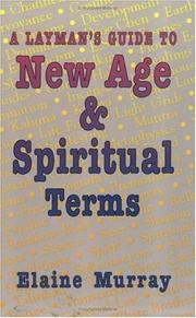 A laymans guide to New Age & spiritual terms