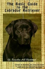 Cover of: The basic guide to the Labrador retriever by