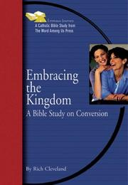Cover of: Embracing the Kingdom | Rich Cleveland