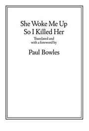Cover of: She Woke Me Up So I Killed Her