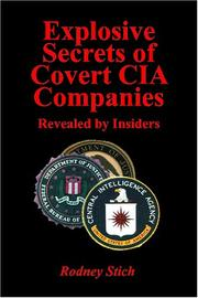 Cover of: Explosive Secrets of Covert CIA Companies