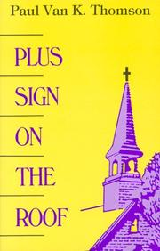 Cover of: Plus Sign on the Roof | Paul van K. Thomson