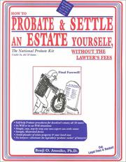 Cover of: How to probate & settle an estate yourself, without the lawyer's fees: the national probate kit