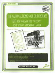 Cover of: The national home sale or purchase kit: how to buy or sell your own home without a broker or lawyer : usable in all 50 states