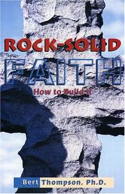 Cover of: Rock Solid Faith I | Bert Thompson