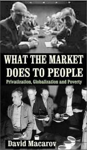 Cover of: What the market does to people | David Macarov