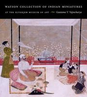 Cover of: Watson Collection of Indian Miniatures at the Elvehjem Museum of Art (Elvehjem Museum of Art Catalogs) | Gautama V. Vajracharya