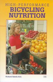 Cover of: High-performance bicycling nutrition | Richard Rafoth