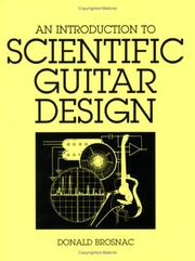 Cover of: introduction to scientific guitar design | Donald Brosnac