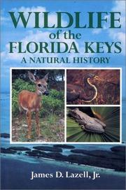 Cover of: Wildlife of the Florida Keys | James D. Lazell