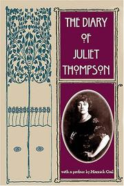 Cover of: The diary of Juliet Thompson