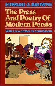 Cover of: The press and poetry of modern Persia