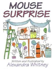 Cover of: Mouse surprise | Alexandra Whitney