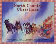 Cover of: North Country Christmas (Last Wilderness Adventure) | Shelley Gill