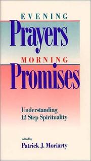 Evening Prayers, Morning Promises by Patrick Morarity