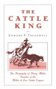 The cattle king by Edward Francis Treadwell