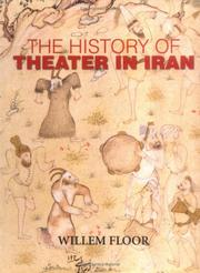 Cover of: The history of theater in Iran