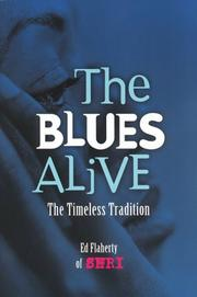 Cover of: The Blues Alive | Ed Flaherty
