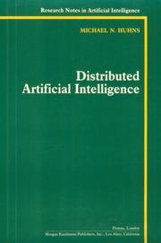 Cover of: Distributed Artificial Intelligence  | Michael N. Huhns