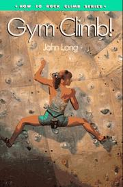 Cover of: Gym climb! | Long, John