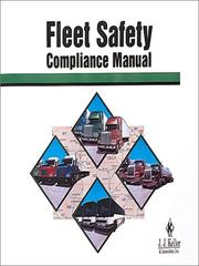 Cover of: Fleet safety compliance manual. |