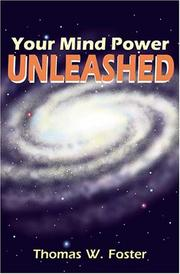 Cover of: Your Mind Power Unleashed | Thomas W. Foster