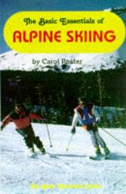 Cover of: The basic essentials of Alpine skiing