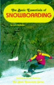 Cover of: The basic essentials of snowboarding