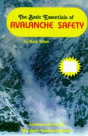 Cover of: The basic essentials of avalanche safety