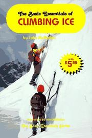 Cover of: The basic essentials of climbing ice