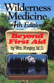 Wilderness medicine by William W. Forgey