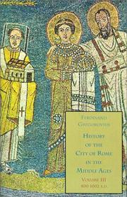 Cover of: History of the City of Rome in the Middle Ages, Vol. 3, 800-1002 A.D