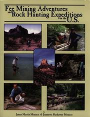 Cover of: Fee mining adventures & rock hunting expeditions in the U.S