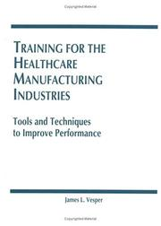 Cover of: Training for the healthcare manufacturing industries