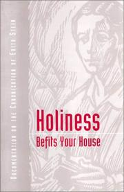 Holiness Befits Your House: Canonization of Edith Stein  by John Sullivan