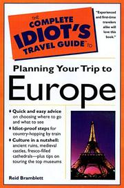 Cover of: Complete Idiots Guide to Planning Your Trip to Europe | Bramblett