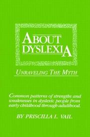 Cover of: About dyslexia | Priscilla L. Vail