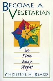 Cover of: Become a vegetarian in five easy steps!