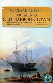 Cover of: The yarn of Old Harbour Town