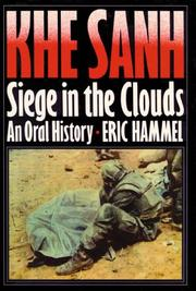 Cover of: Khe Sanh: Siege in the Clouds: An Oral History