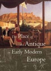 Cover of: The place of the antique in early modern Europe