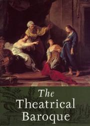 Cover of: The theatrical Baroque