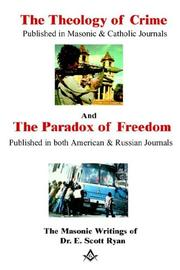 Cover of: theology of crime and the paradox of freedom | Edward S. Ryan