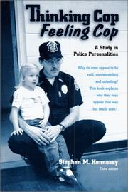 Cover of: Thinking Cop, Feeling Cop | Stephen M. Hennessy