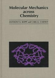 Cover of: Molecular mechanics across chemistry | Anthony K. Rappé