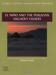 Cover of: El Nino and the Peruvian Anchovy Fishery (Global Change)/for Windows (Global Change Instruction Program)