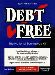 Cover of: Debt free: the national bankruptcy kit