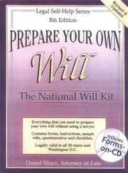 Cover of: Prepare your own will: the national will kit