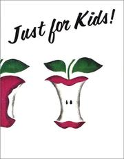 Cover of: Just For Kids! (Obesity Prevention Workbook)